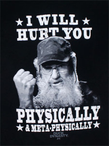 I will hurt you physically and metaphysically si robertson shirt duck Dynasty