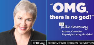 Julia Sweeney Freedom from Religion atheist ad