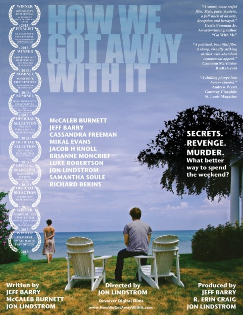 How We Got Away with it movie poster