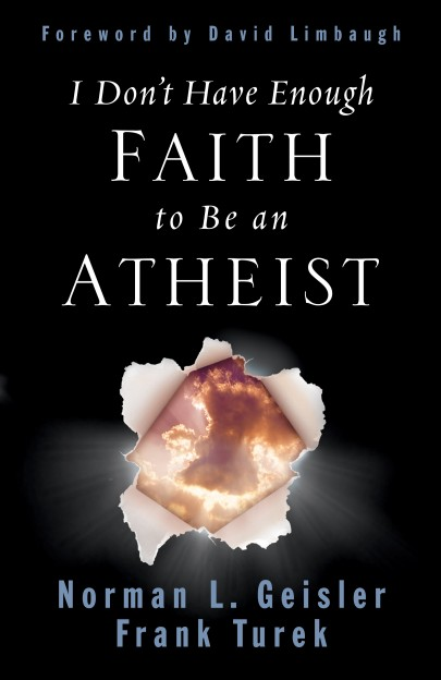 "Frank Turek's ""I Dont have enough faith to be an atheist"""
