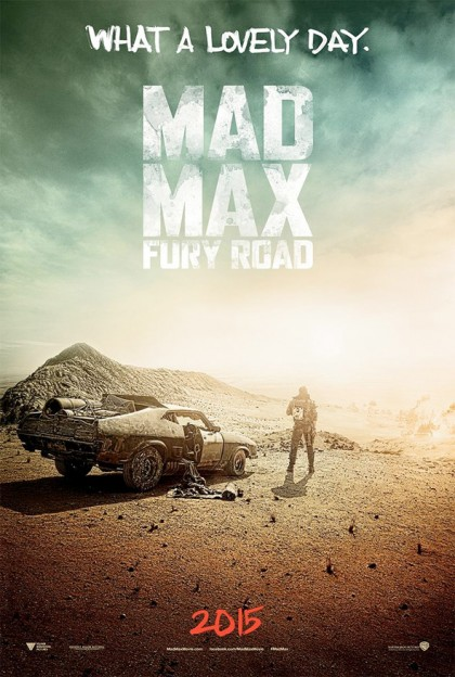 Mad Max Fury Road lovely day teaser poster Tom Hardy