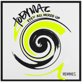 TobyMac EyeM All Mixed UP album cover