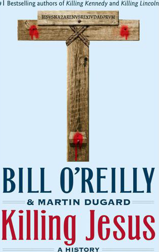 Killing Jesus book cover Bill OReilly