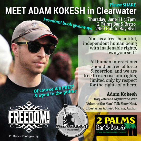 Adam Kokesh in Clearwater banner LP Party