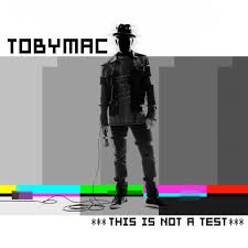 TobyMac This is not a test album cover