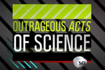 Outrageous Acts of Science banner
