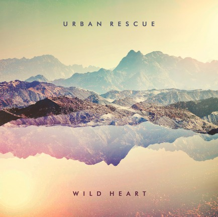Urban Rescue WIld Heart album cover