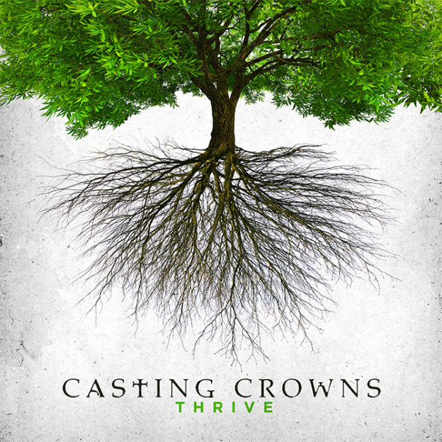 Casting Crowns Thrive album cover