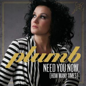 Plumb Need you now single cover