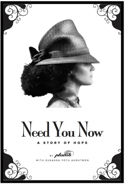 Need You Now A Story of Hope