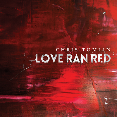 Chris Tomlin Love Ran Red album cover upd