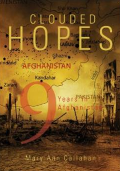 Clouded Hopes 9 Years in Afghanistan book cover