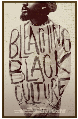 Bleaching Black Culture movie poster