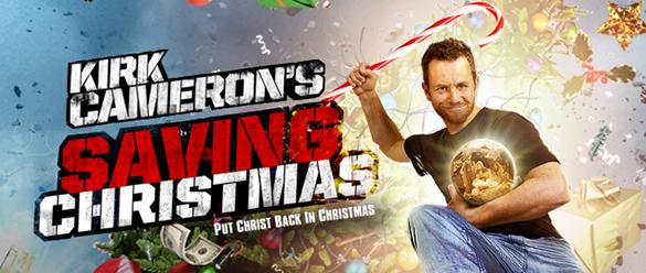 Saving Christmas Kirk Cameron banner