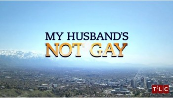 My Husbands not gay TLC reality show