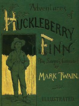 "Original cover of ""Adventures of Huckleberry Finn"" by Mark Twain"