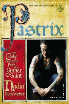 Pastrix book cover by author Nadia Bolz Weber