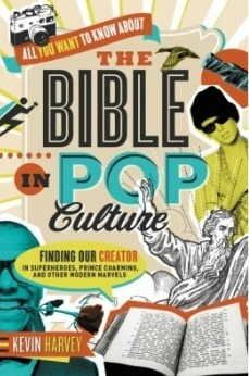 Kevin Harvey The Bible  in Pop Culture