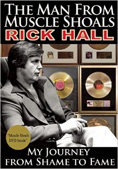 The Man from Muscle Shoals Rick Hall book cover