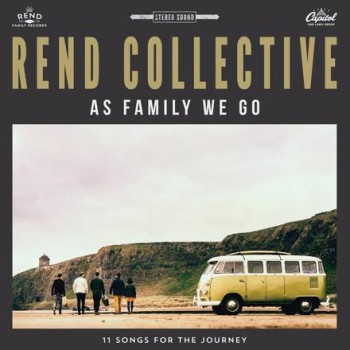Rend Collective As Family We Go album cover