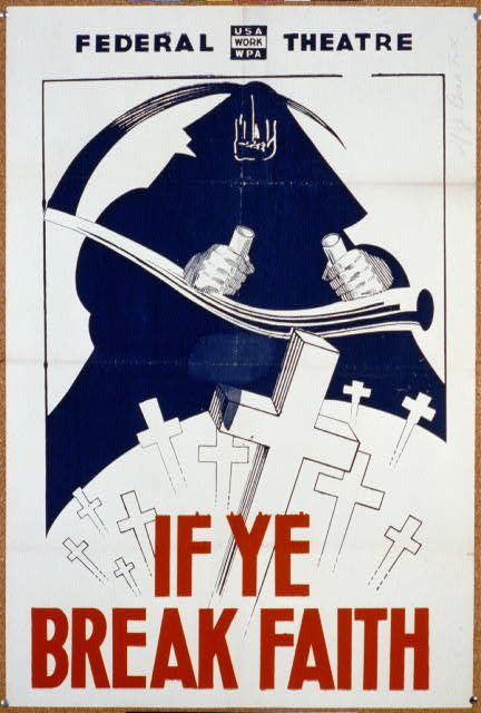 If Ye Break Faith poster  WPA Federal Theatre  New York between 1936 and 1941 Library of Congress