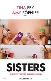 Sisters movie poster Amy Poehler Tina Fey