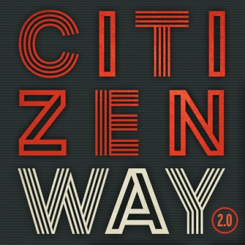 Citizen Way 2.0 album cover