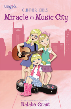 """""""Miracle in Music City"""" is the latest from Natalie Grant's Glimmer Girls series"""