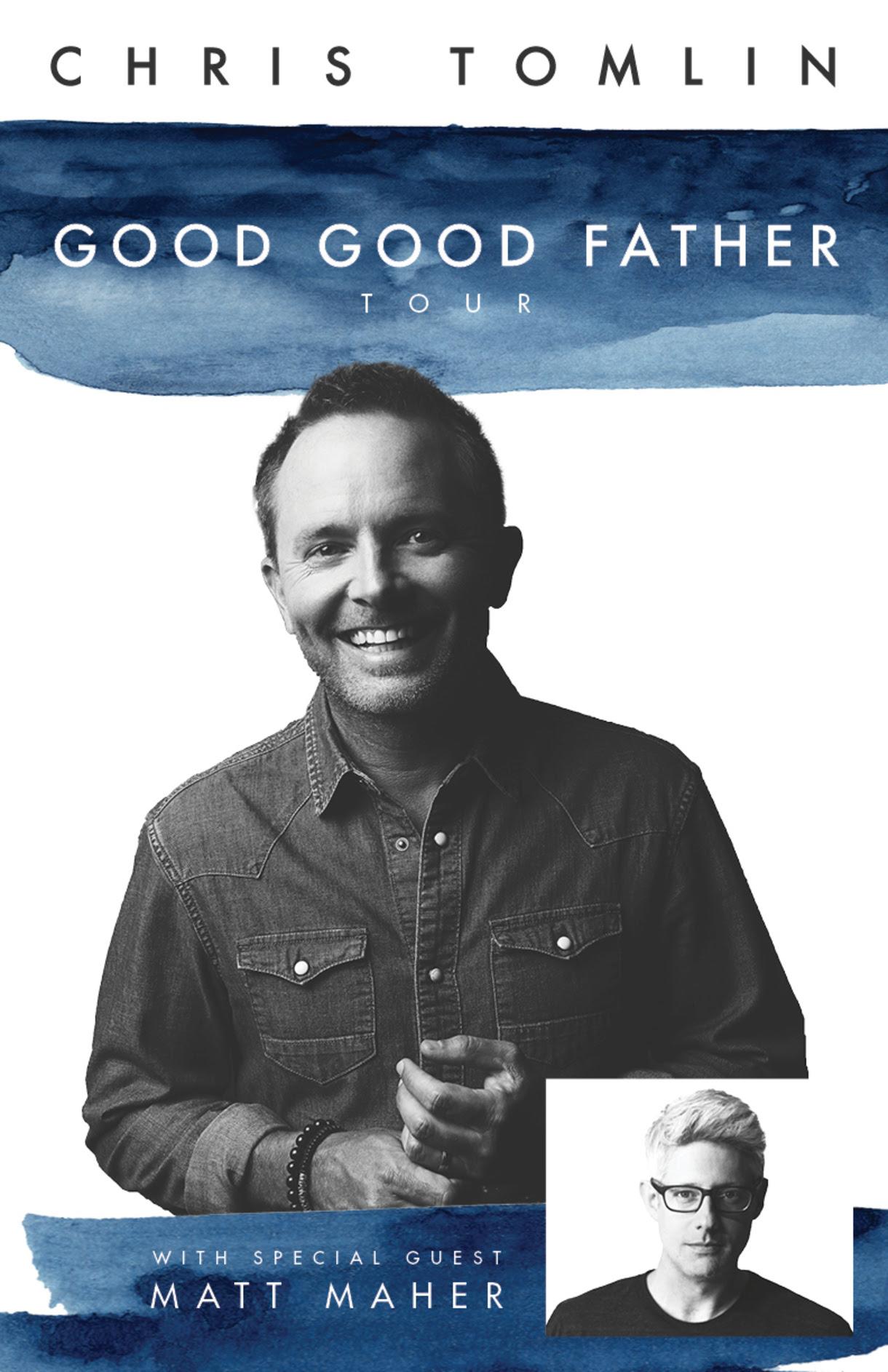 Chris Tomlin The Good Good Father Tour October