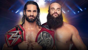 Seth Rollins (c) vs. Braun Strowman