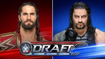 WWE Draft Seth Rollins Roman Reigns
